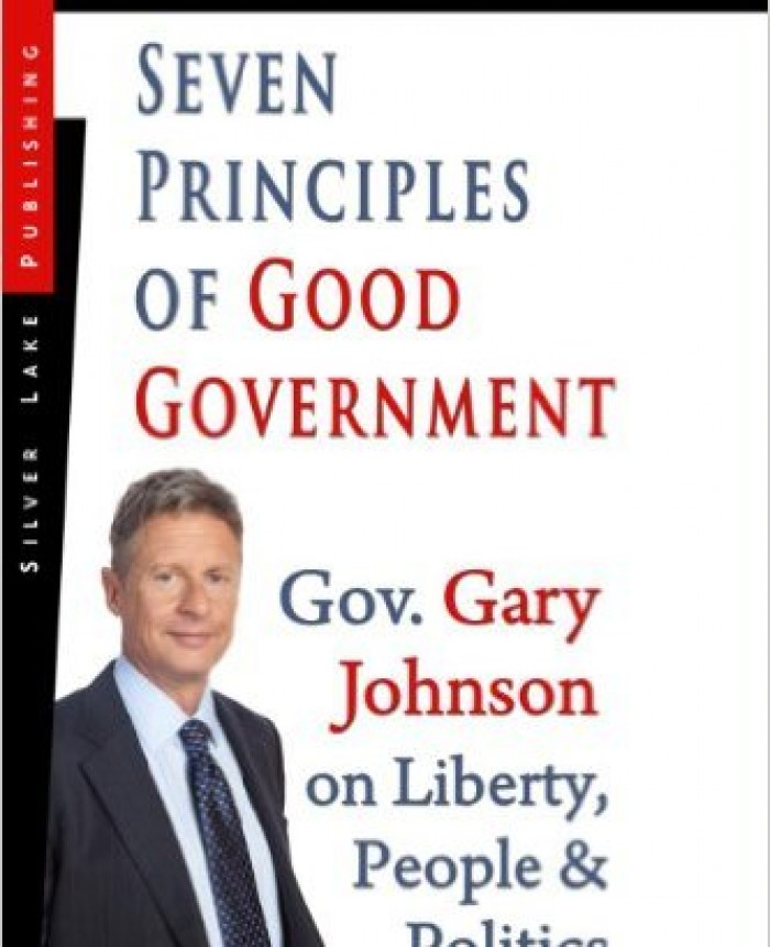 seven-principles-of-good-government-gary-johnson-on-politics-people-and-freedom