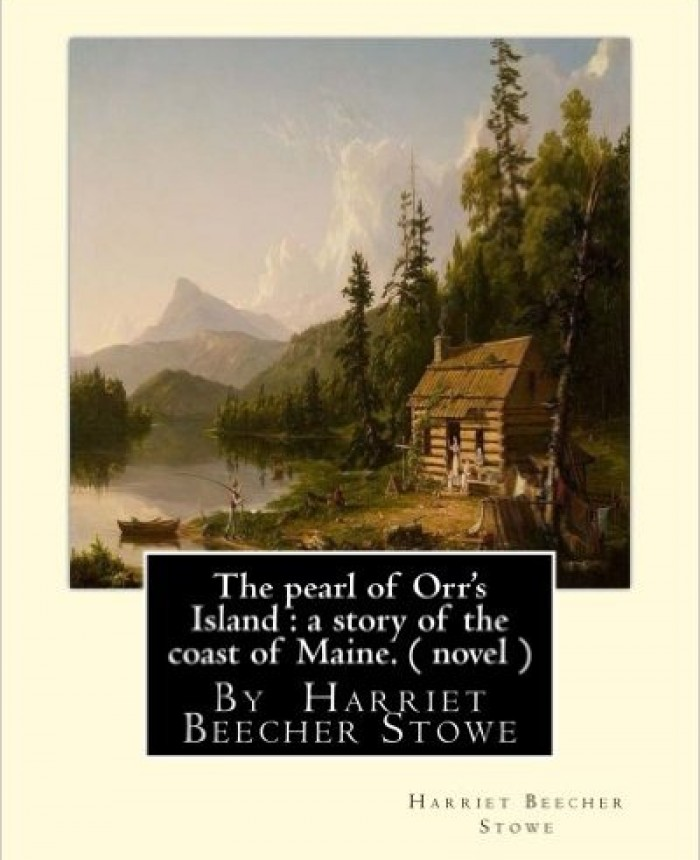 the-pearl-of-orrs-island-a-story-of-the-coast-of-maine-a-novel