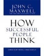 how-successful-people-think-change-your-thinking-change-your-life