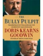 The Bully Pulpit: Theodore Roosevelt,