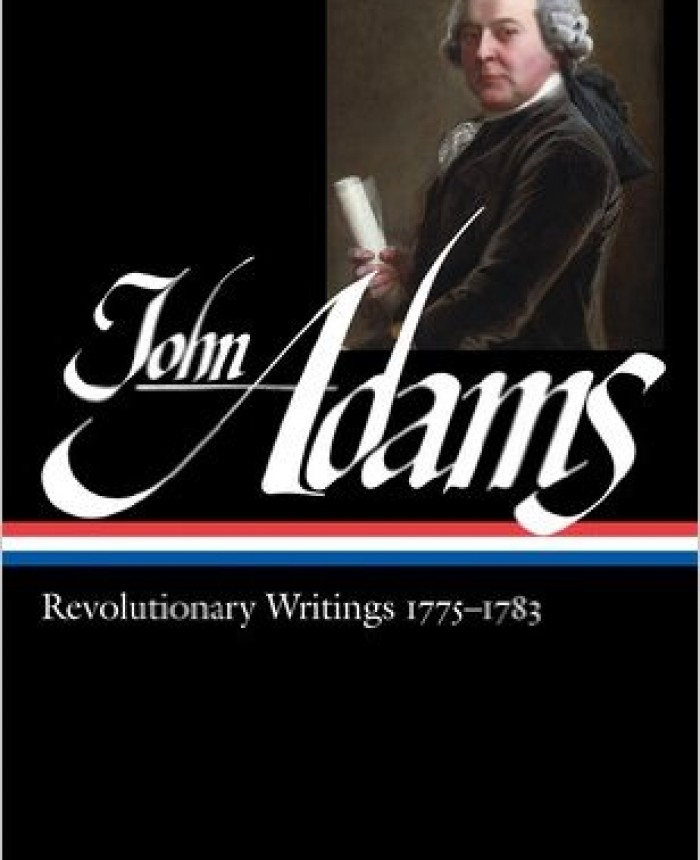 John Adams: Revolutionary Writings 1775-1783