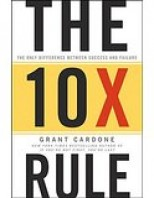 the-10x-rule-the-only-difference-between-success-and-failure