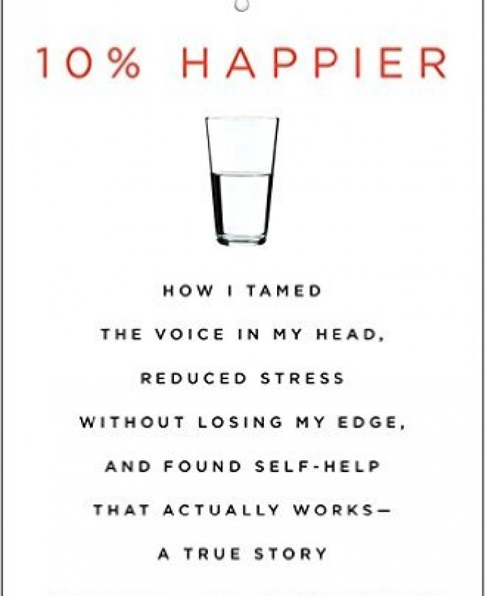 10-happier-how-i-tamed-the-voice-in-my-head