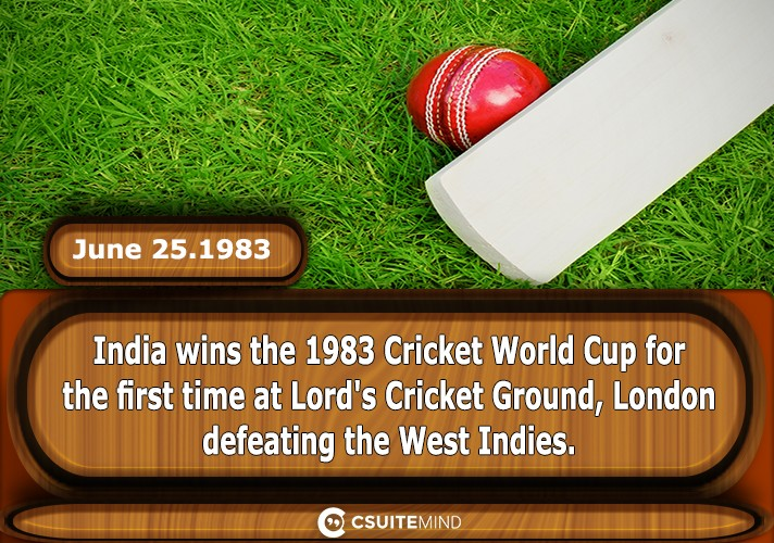 on-june-251983-india-wins-the-1983-cricket-world-cup-for-the-first-time-at-lords-cricket-ground-london-defeating-the-west-indies