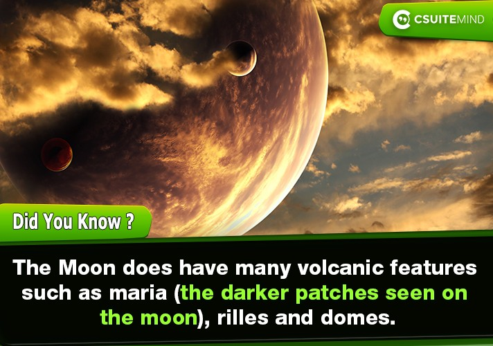 the-moon-does-have-many-volcanic-features-such-as-maria-the-darker-patches-seen-on-the-moon-rilles-and-domes
