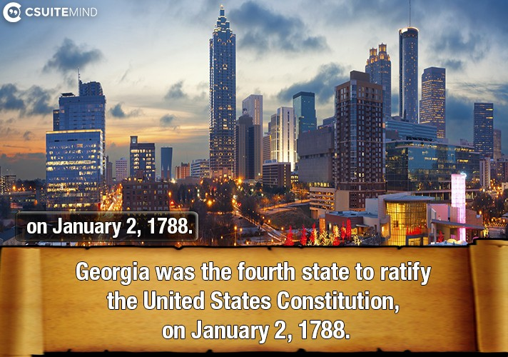 georgia-was-the-fourth-state-to-ratify-the-united-states-constitution-on-january-2-1788