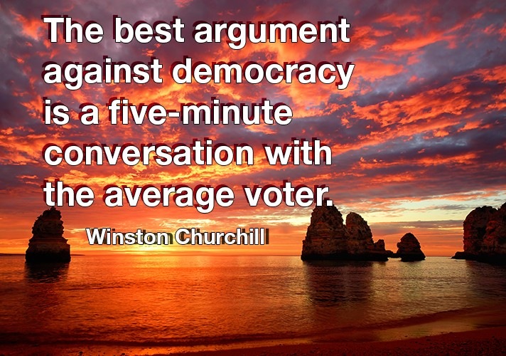 the-best-argument-against-democracy-is-a-five-minute-convers