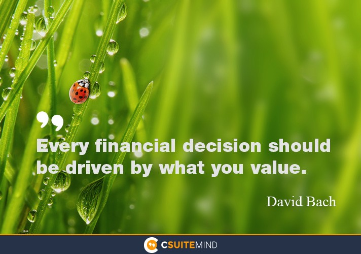 every-financial-decision-should-be-driven-by-what-you-value
