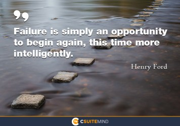 failure-is-simply-an-opportunity-to-begin-again-this-time-m
