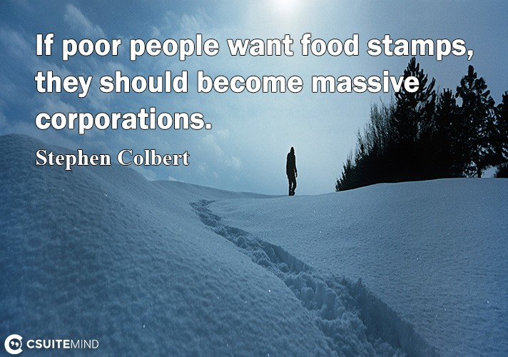 if-poor-people-want-food-stamps-they-should-become-massive