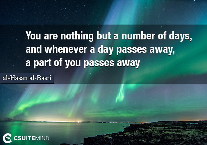 you-are-nothing-but-a-number-of-days-and-whenever-a-day-pas