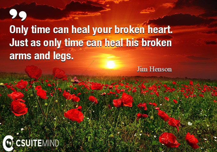 only-time-can-heal-your-broken-heart-just-as-only-time-can