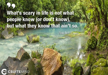 whats-scary-in-life-is-not-what-people-know-or-dont-know
