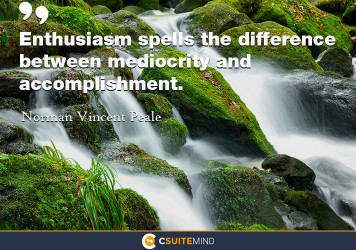 enthusiasm-spells-the-difference-between-mediocrity-and-acco
