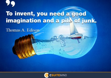 to-invent-you-need-a-good-imagination-and-a-pile-of-junk