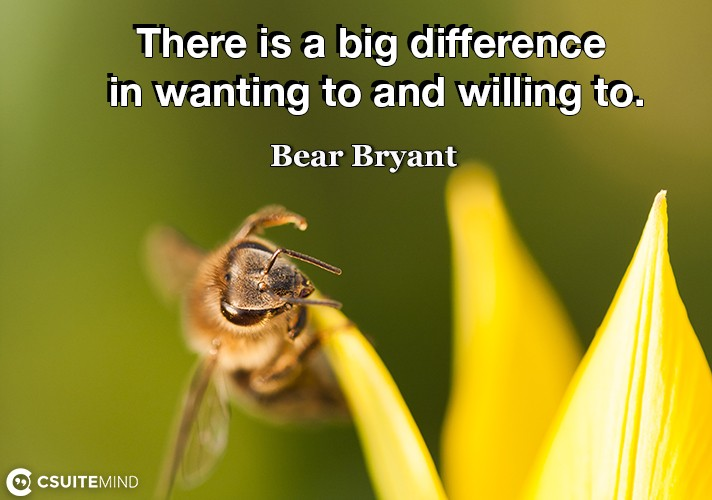 There is a big difference in wanting to and willing to.