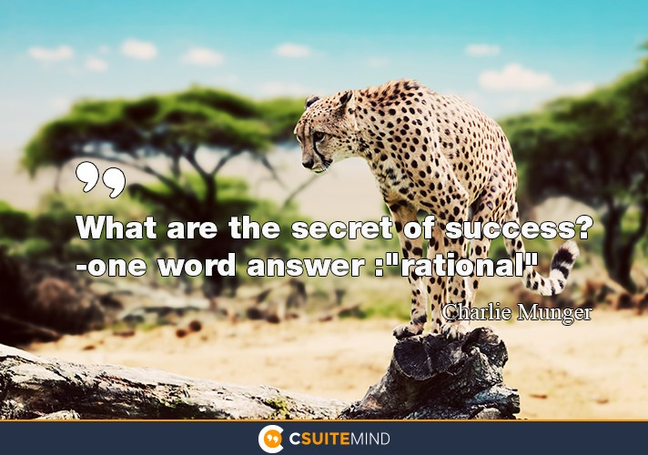 what-are-the-secret-of-success-one-word-answer-ration