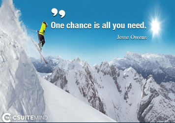 one-chance-is-all-you-need
