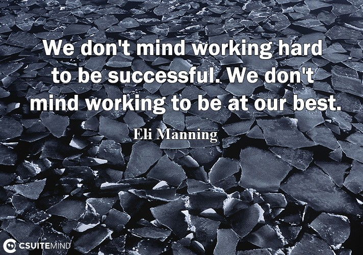 we-dont-mind-working-hard-to-be-usseful-we-dont-mind-w