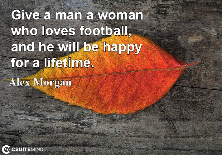 give-a-man-a-woman-who-love-football-and-he-will-be-happy