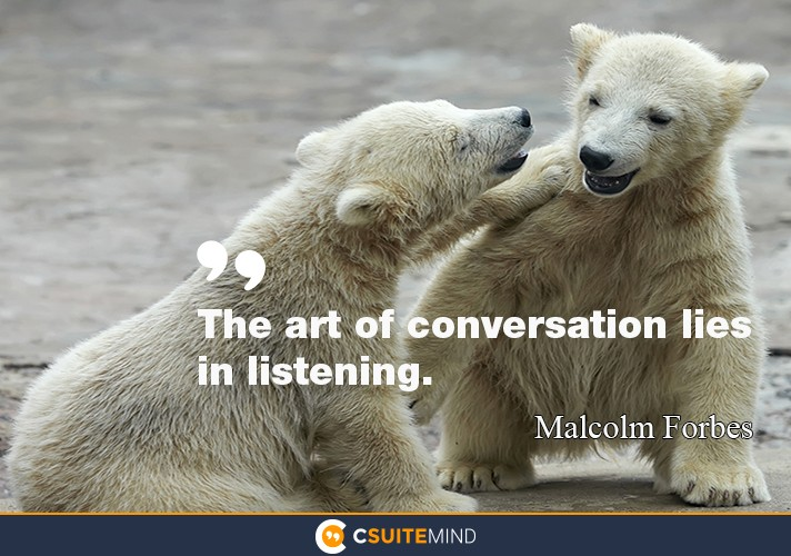 the-art-of-conversation-lies-in-listening