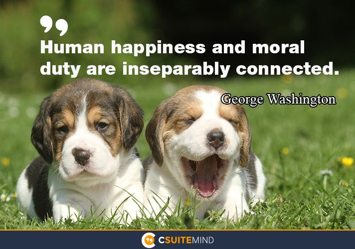 human-happiness-and-moral-duty-are-inseparably-connected