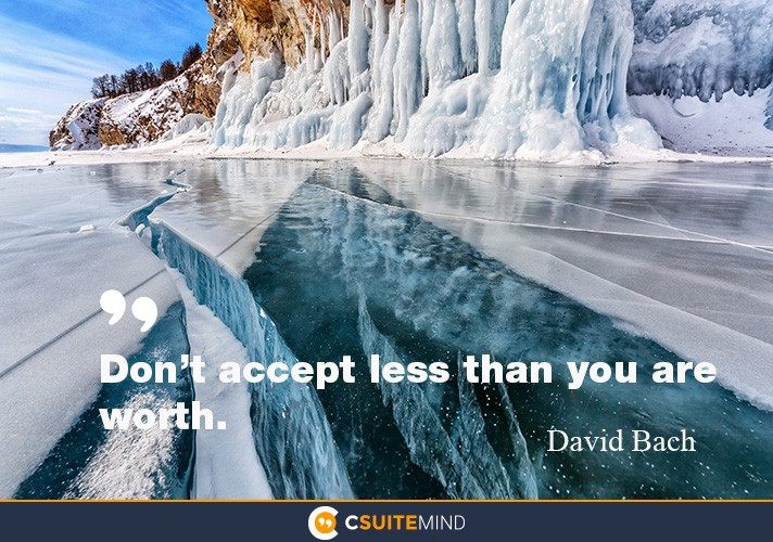 dont-accept-less-than-you-are-worth