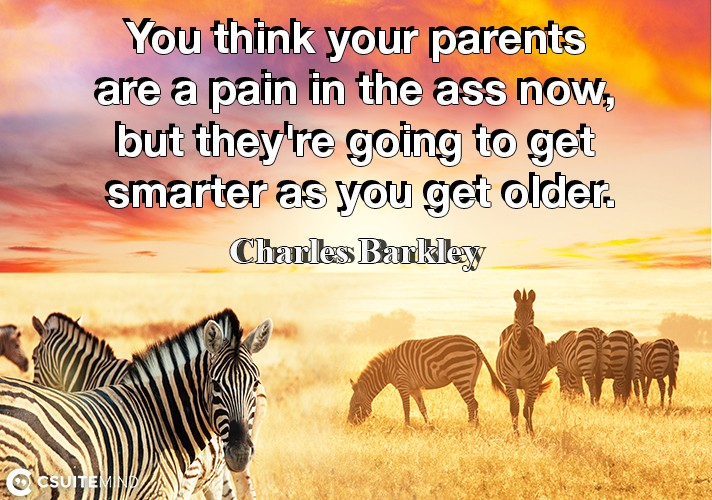 you-think-your-parents-are-a-pain-in-the-ass-now-but-theyr