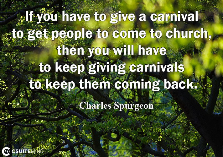 if-you-have-to-give-a-carnival-to-get-people-to-come-to-chur