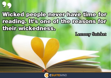 wicked-people-never-have-time-for-reading-its-one-of-the-r