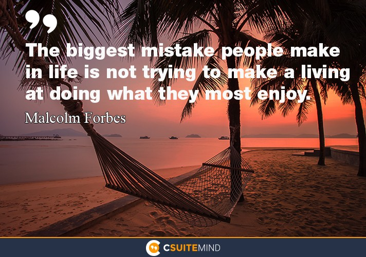 the-biggest-mistake-people-make-in-life-is-not-trying-to-mak