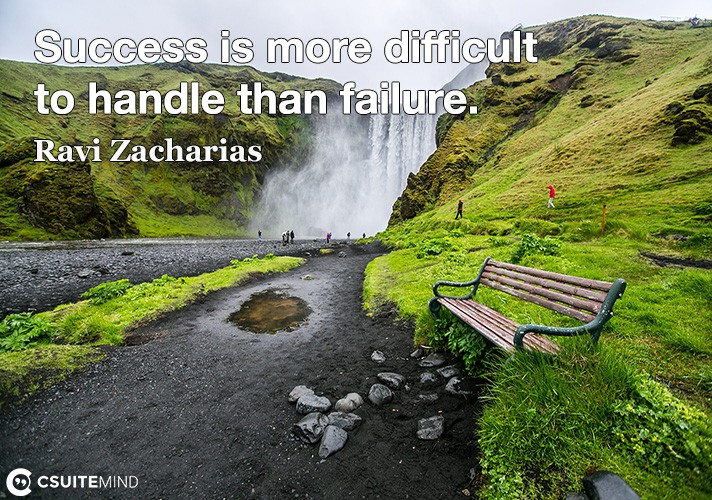 success-is-more-difficult-to-handle-than-failure