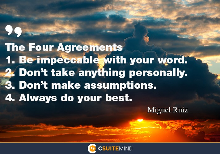 The Four Agreements are