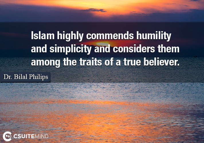 islam-highly-commends-humility-and-simplicity-and-considers