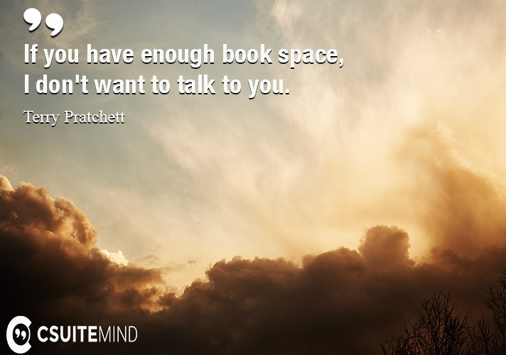if-you-have-enough-book-space-i-dont-want-to-talk-to-you