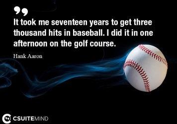 it-took-me-seventeen-years-to-get-three-thousand-hits-in-bas
