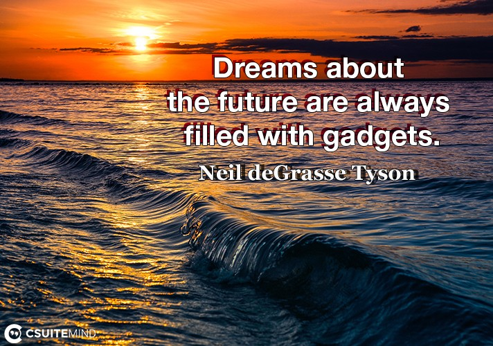 dreams-about-the-future-are-always-filled-with-gadgets