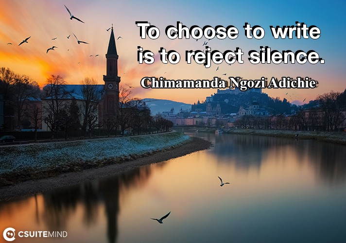to-choose-to-write-is-to-reject-silence