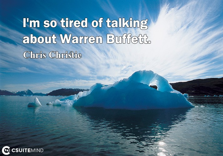 im-o-tired-of-talking-about-warren-buffett