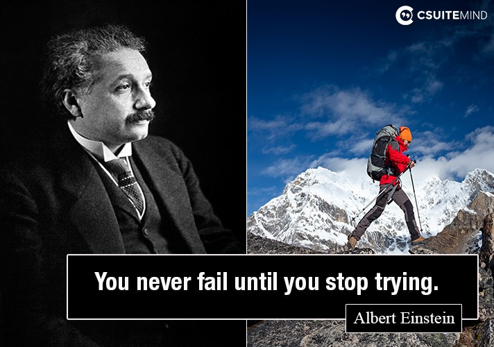 you-never-fail-until-you-stop-trying