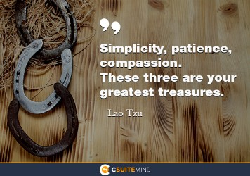 simplicity-patience-compassion-these-three-are-your-great