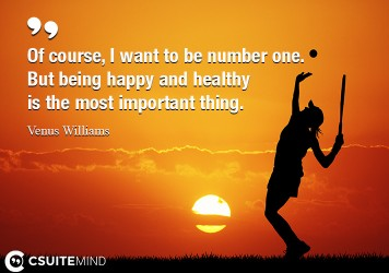 of-course-i-want-to-be-number-one-but-being-happy-and-heal