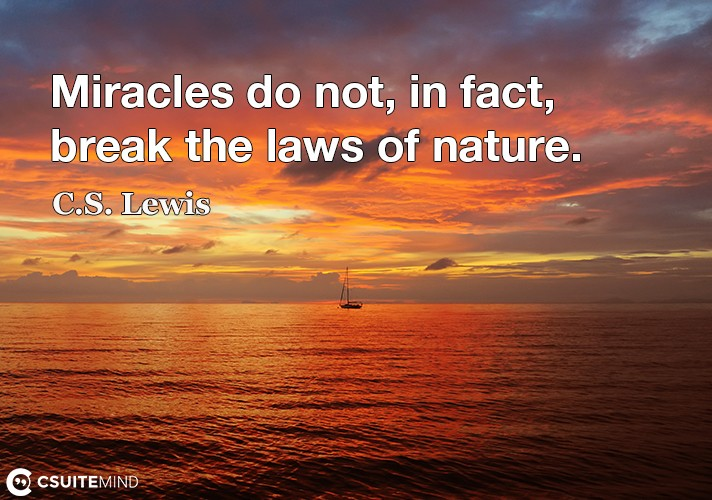 miracles-do-not-in-fact-break-the-laws-of-nature