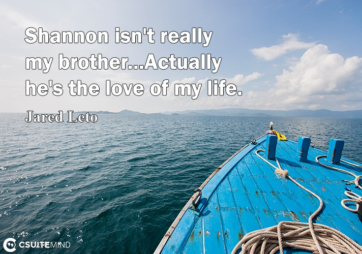 shannon-int-really-mu-brotherastuallu-he-the-love-of