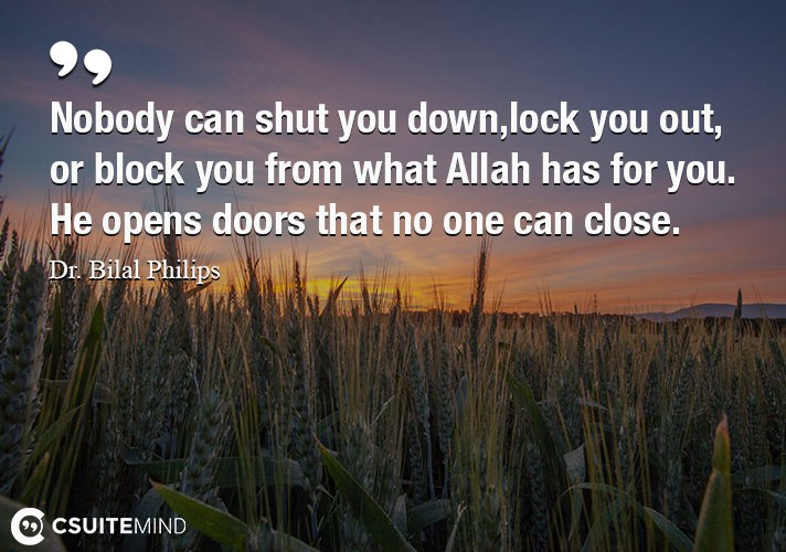 nobody-can-shut-you-downlock-you-out-or-block-you-from-wha