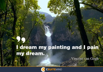 i-dream-my-painting-and-i-paint-my-dream