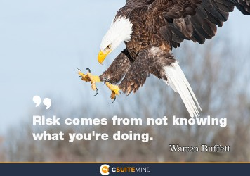 risk-comes-from-not-knowing-what-youre-doing