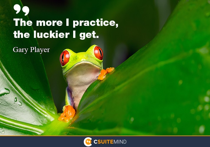the-more-i-practice-the-luckier-i-get