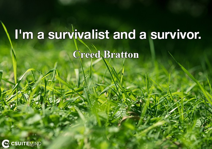 im-a-survivalist-and-a-survivor