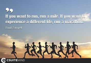 if-you-want-to-run-run-a-mile-if-you-want-to-experience-a